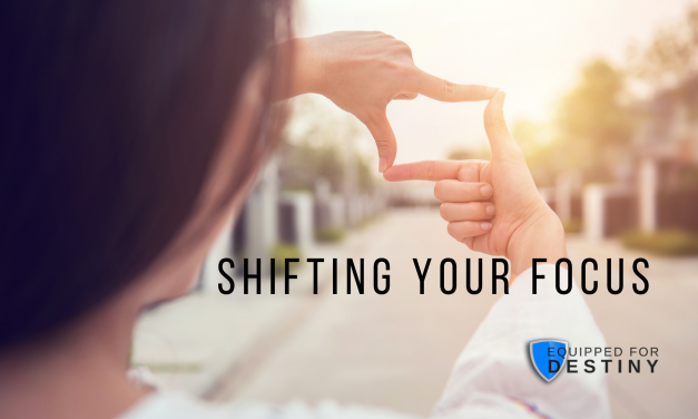 Shifting Your Focus