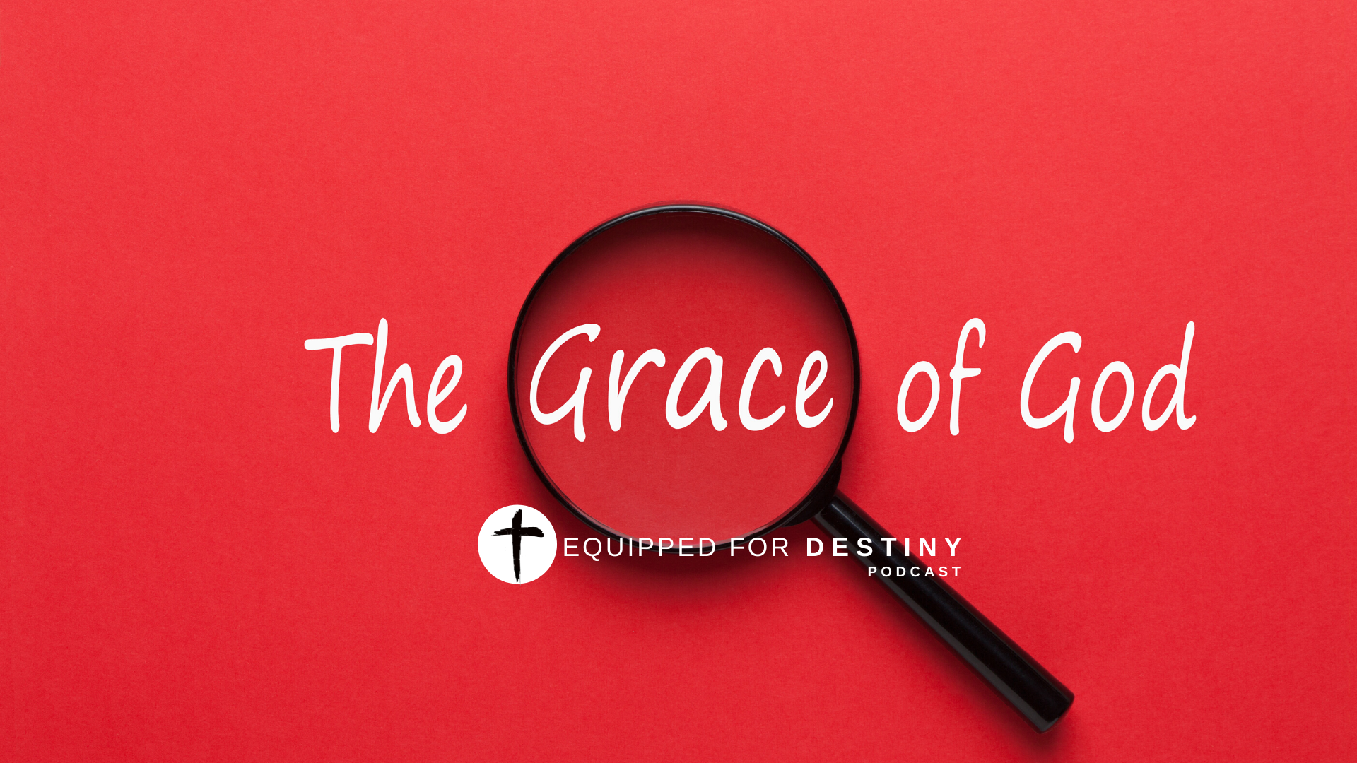 Walking in the Grace of God